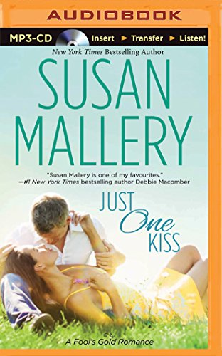 Just One Kiss (Fool's Gold): Mallery, Susan