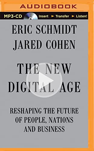 9781491512203: The New Digital Age: Reshaping the Future of People, Nations and Business