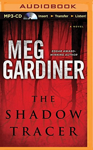 The Shadow Tracer: Meg Gardiner