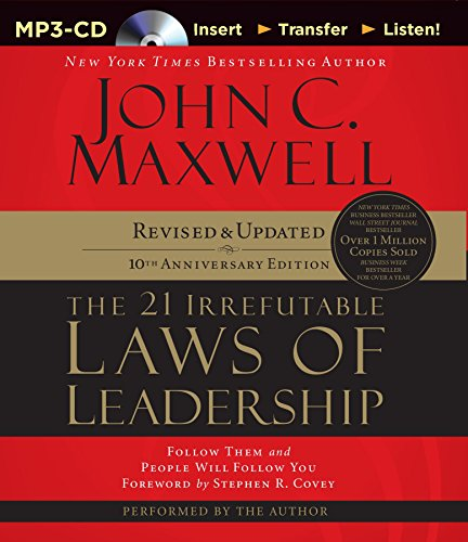 9781491513118: The 21 Irrefutable Laws of Leadership: Follow Them and People Will Follow You