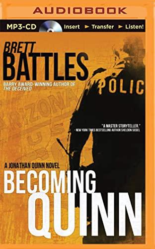 Becoming Quinn (Jonathan Quinn): Battles, Brett