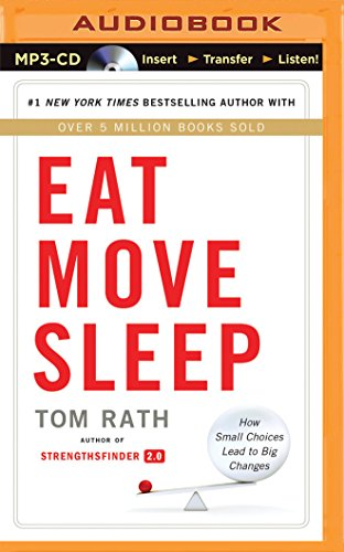 9781491513552: Eat Move Sleep: How Small Choices Lead to Big Changes