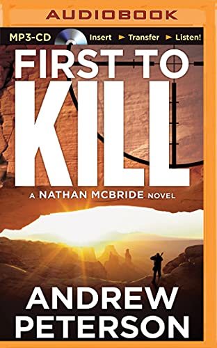 9781491513620: First to Kill (Nathan Mcbride)