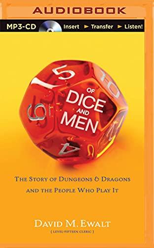 Of Dice and Men: Ewalt, David M.
