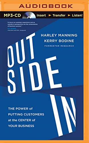 9781491514221: Outside In: The Power of Putting Customers at the Center of Your Business