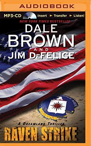 9781491514368: Raven Strike (Dale Brown's Dreamland Series)