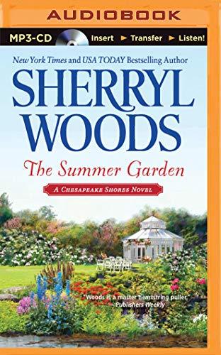 The Summer Garden (Chesapeake Shores): Woods, Sherryl