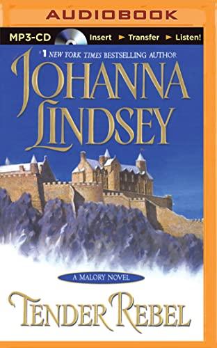 Tender Rebel (Malory Novels): Lindsey, Johanna