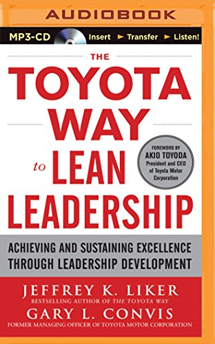 9781491514702: The Toyota Way to Lean Leadership: Achieving and Sustaining Excellence Through Leadership Development