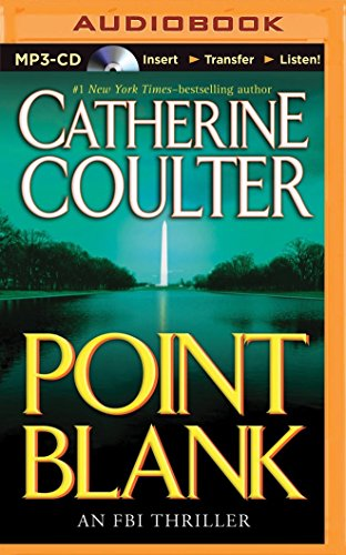 Point Blank (FBI Thriller): Catherine Coulter