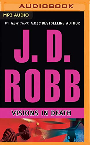 Visions in Death (In Death Series): J. D. Robb
