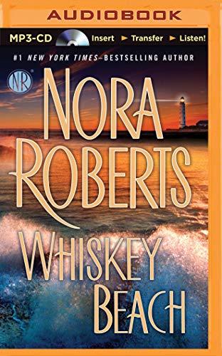 Whiskey Beach: Roberts, Nora