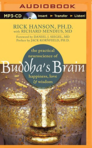 9781491518663: Buddha's Brain: The Practical Neuroscience of Happiness, Love & Wisdom
