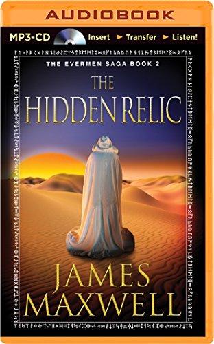 The Hidden Relic (The Evermen Saga): Maxwell, James