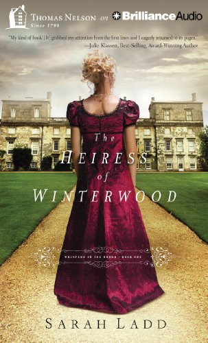 The Heiress of Winterwood (Whispers on the Moors): Ladd, Sarah