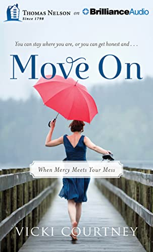 Move on: When Mercy Meets Your Mess: Courtney, Vicki