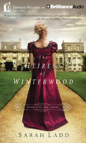 The Heiress of Winterwood: Sarah Ladd