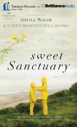 Sweet Sanctuary: Sheila Walsh, Cindy Martinusen Coloma