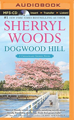 9781491523643: Dogwood Hill (Chesapeake Shores Series)