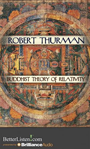 Buddhist Theory of Relativity: Robert Thurman