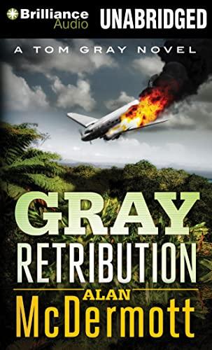 Gray Retribution: Alan McDermott