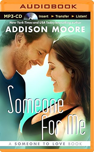 Someone for Me (Someone to Love): Moore, Addison