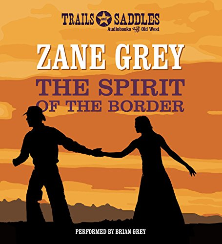 9781491526552: The Spirit of the Border