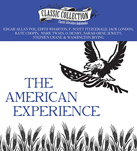 The American Experience (Classic Collection (Brilliance Audio)): Poe, Edgar Allan; Wharton, Edith; ...