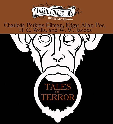 Tales of Terror: The Monkey's Paw, The: Charlotte Perkins Gilman;
