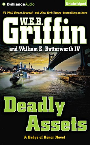 9781491528341: Deadly Assets (Badge of Honor Series)