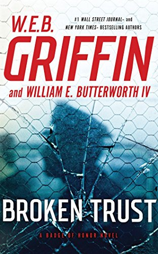 Broken Trust (Compact Disc): W.E.B. Griffin