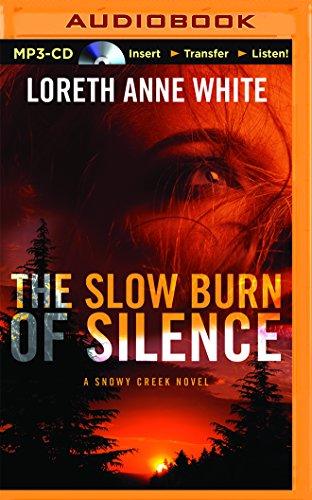 9781491529430: The Slow Burn of Silence (A Snowy Creek Novel)