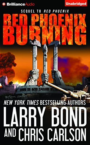 Red Phoenix Burning: Larry Bond, Patrick
