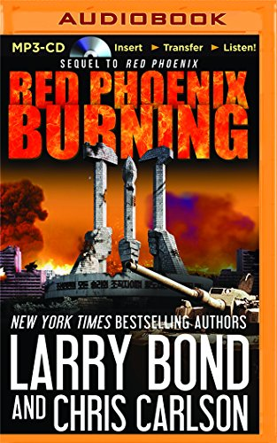 Red Phoenix Burning (CD-Audio): Larry Bond, Chris