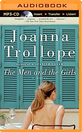 The Men and the Girls: A Novel: Joanna Trollope