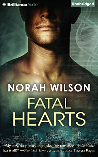 Fatal Hearts: Wilson, Norah