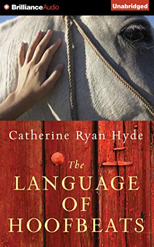The Language of Hoofbeats: Catherine Ryan Hyde