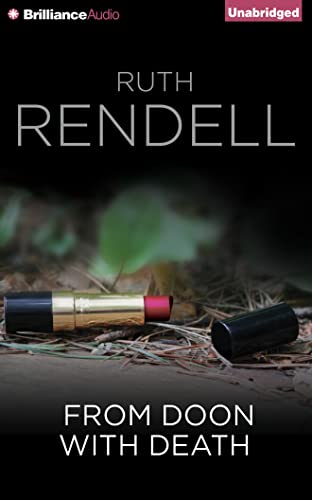 From Doon with Death (Chief Inspector Wexford): Rendell, Ruth