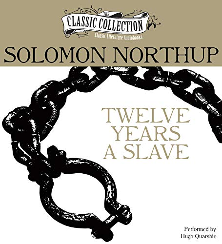 9781491535721: Twelve Years a Slave (The Classic Collection)