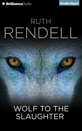 Wolf to the Slaughter: Rendell, Ruth