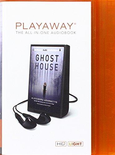 Ghost House: Alexandra Adornetto