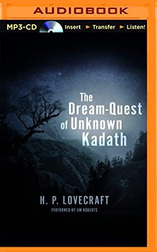 The Dream-Quest of Unknown Kadath: Lovecraft, H. P.
