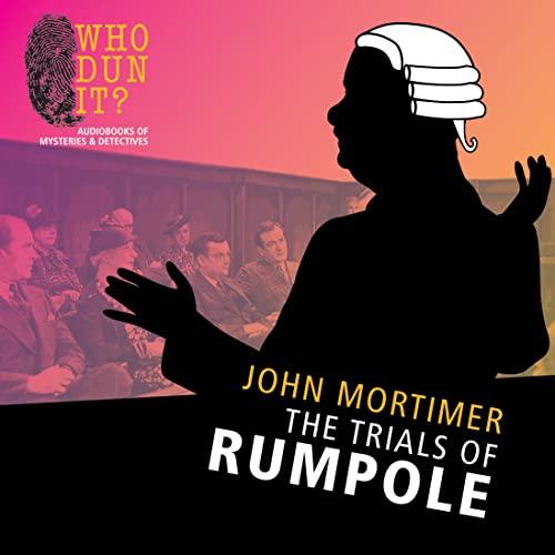 The Trials of Rumpole: Mortimer, John