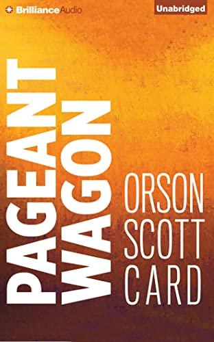 Pageant Wagon: Card, Orson Scott