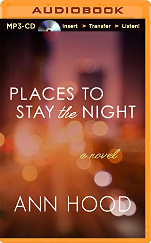 Places to Stay the Night: Hood, Ann