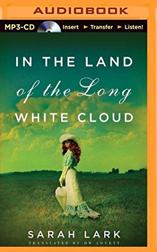 9781491543986: In the Land of the Long White Cloud (In the Land of the Long White Cloud Saga)