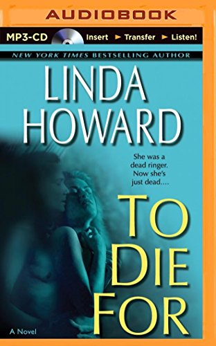 To Die for: Howard, Linda