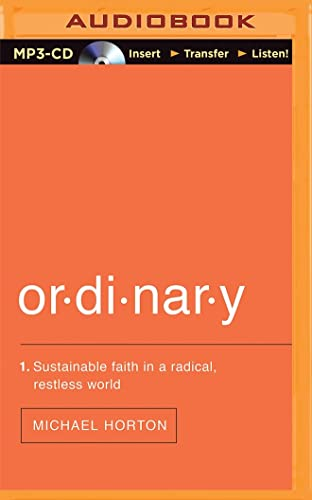 9781491548004: Ordinary: Sustainable Faith in a Radical, Restless World