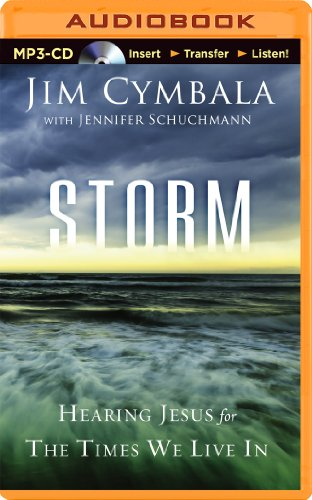 Storm: Hearing Jesus for the Times We Live in: Cymbala, Jim