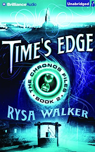 Time's Edge (The Chronos Files): Walker, Rysa